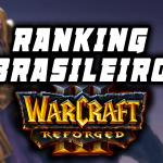 Ranking Brasileiro Warcraft 3